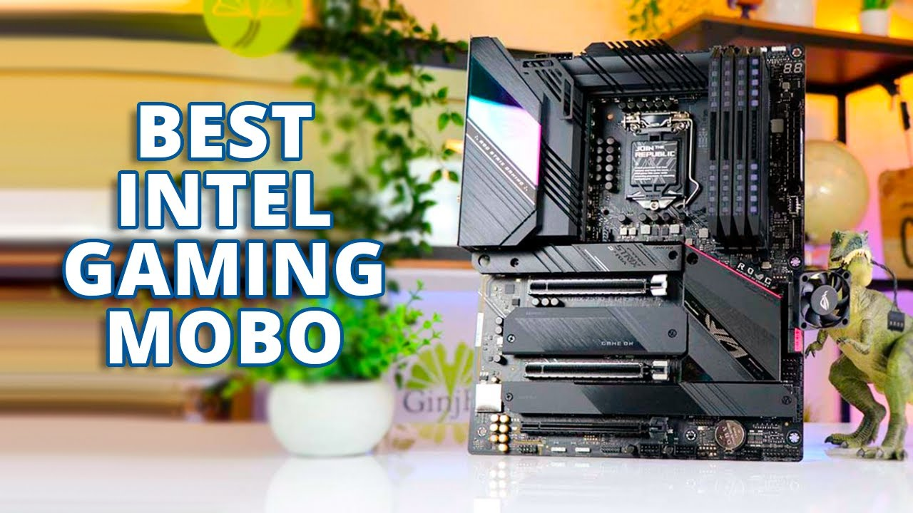 Best Intel Motherboard For Gaming